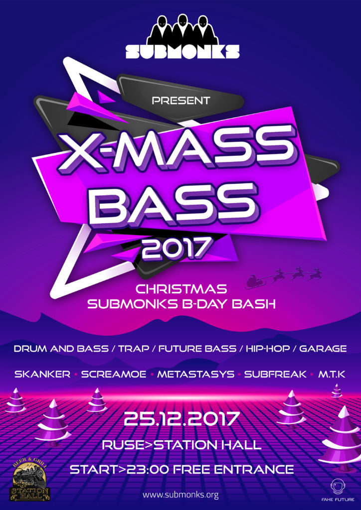 "X-MASS BASS"" 2017, 25.12.2017 @Ruse, Station Hall 